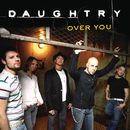 Over You/Daughtry