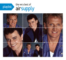 Playlist: The Very Best Of Air Supply/Air Supply