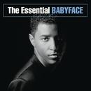 The Essential Babyface/Babyface