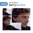 Playlist: The Very Best Of Barry Manilow/Barry Manilow