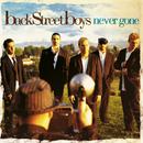 Never Gone/Backstreet Boys