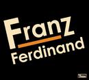 Franz Ferdinand (Special Edition Version)/Franz Ferdinand