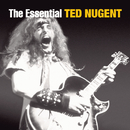 The Essential Ted Nugent/Ted Nugent