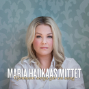 Gjennom sorga går en sang/Maria Haukaas Mittet