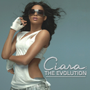 The Evolution/Ciara