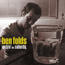 Rockin' The Suburbs/Ben Folds