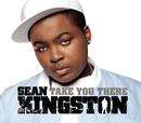 Take You There/Sean Kingston