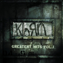Greatest Hits, Vol. 1/Korn