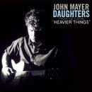 Daughters/John Mayer