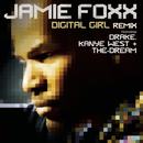 Digital Girl Remix/Jamie Foxx