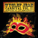 CARNIVAL VOL. II Memoirs of an Immigrant/Wyclef Jean