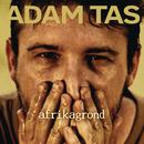 Afrikagrond/Adam Tas