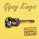 Greatest Hits/Gipsy Kings
