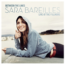 Between The Lines: Sara Bareilles Live At The Fillmore/Sara Bareilles