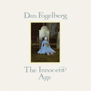 The Innocent Age/Dan Fogelberg