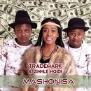 Mashonisa/Trademark & Zinhle Ngidi