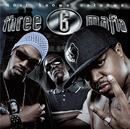 Most Known Unknown (Explicit)/Three 6 Mafia