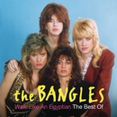 Walk Like An Egyptian: The Best Of The Bangles/Bangles