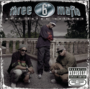 Most Known Unknown (New Package-Explicit)/Three 6 Mafia