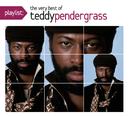 Playlist: The Very Best Of Teddy Pendergrass/Teddy Pendergrass
