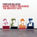 Forever Delayed/MANIC STREET PREACHERS