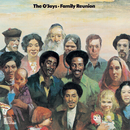 Family Reunion/The O'Jays