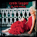The Body Acoustic/CYNDI LAUPER