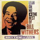 Lean on Me: The Best of Bill Withers/Bill Withers
