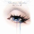 You Lost Me (Radio Remix)/Christina Aguilera