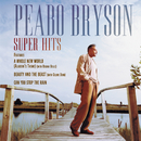 Super Hits/Peabo Bryson