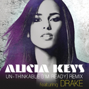 Un-thinkable (I'm Ready) (Remix) feat.Drake/Alicia Keys