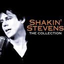 Shakin' Stevens - The Collection/Shakin' Stevens