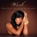 Work - The Best Of/Kelly Rowland
