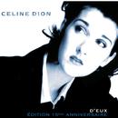 D'eux - Édition 15ème Anniversaire/Celine Dion