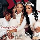 8 Days Of Christmas/Destiny's Child