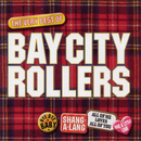 Bay City Rollers - The Best Of/Bay City Rollers