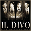 An Evening With Il Divo - Live in Barcelona/Il Divo
