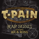 Rap Song feat.Rick Ross/T-PAIN