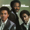 Back Stabbers/The O'Jays