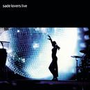 Lovers Live/Sade