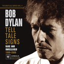 Tell Tale Signs: The Bootleg Series Vol. 8/BOB DYLAN