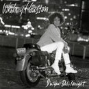 I'm Your Baby Tonight/Whitney Houston