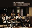 Bigger/Backstreet Boys