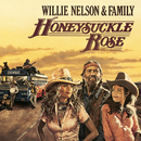 Honeysuckle Rose - Music From The Original Soundtrack/Willie Nelson & Family