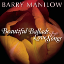Beautiful Ballads & Love Songs/Barry Manilow