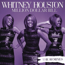 Million Dollar Bill Remixes/Whitney Houston