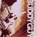 Buddy's Baddest: The Best Of Buddy Guy/Buddy Guy