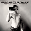 Postcards From A Young Man/MANIC STREET PREACHERS