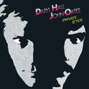 Private Eyes/Daryl Hall & John Oates