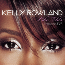 Like This feat.Eve/Kelly Rowland
